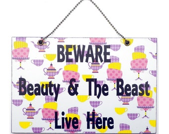 Handmade Wooden ' Beware Beauty & The Beast Live Here ' Sign 258
