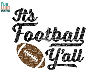 Football SVG, Its football yall, Y'all, game day, Football Life, svg file for cricut, silhouette file, silhouette cameo, circut