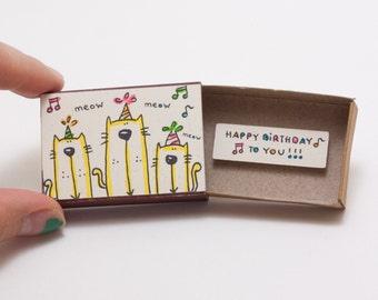 """Cat  Birthday Card/ Party Birthday Matchbox/ Cat Birthday Gift/ """"Happy Birthday to you""""/ BD014"""