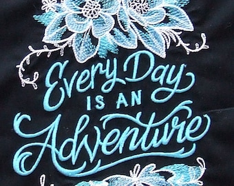 EMBROIDERED QUILT BLOCKS/panels x2.   'Every Day is An Adventure' 100% cotton