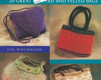 Pursenalities - 20 Great Felted Bags - Eva Wiechmann