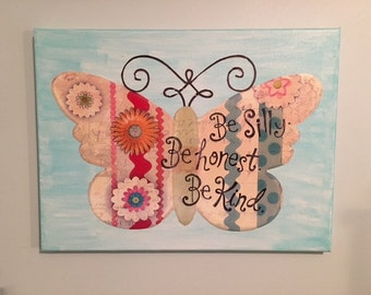 Be Silly Be Honest Be Kind Butterfly Canvas