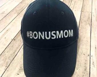 Bonus Mom Hat- step mom- extra mom-awesome mom