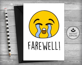 Farewell Cards | New Job Cards | Goodbye Cards | Going Away Cards | Emoticons | Smiley Face | Printable Cards | Greeting Cards - Farewell