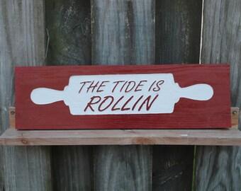 Kitchen Decor Wood Sign The Tide is Rollin - Plaque (Crimson Tide)