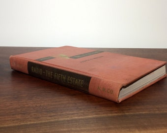 Vintage Book- Radio: The Fifth Estate - 1940s - Home Decor - Prop - Hard Cover - Read - Antique - Rustic - Free Shipping - Thin - Orange