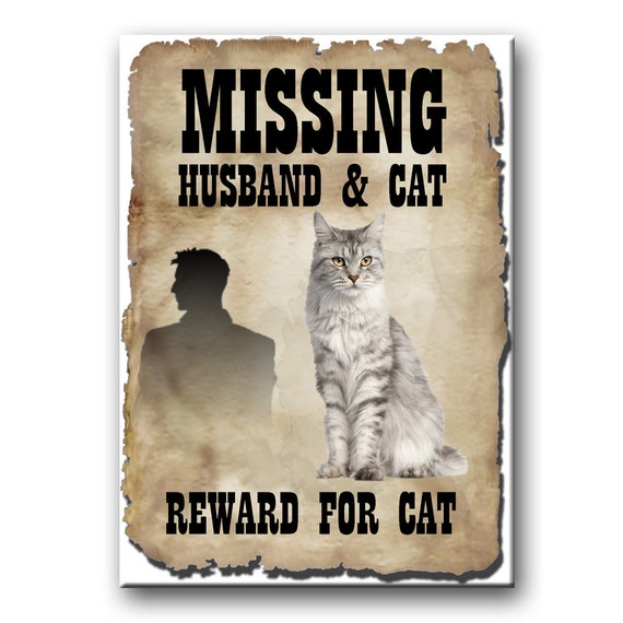Maine Coon Cat Husband Missing Reward Fridge Magnet No 1