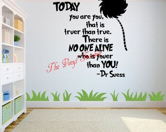B10019-Today you are you, truer than true. There is No One Alive who is youer than you!