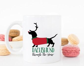 Dachshund Mug - Dachshund Christmas Mug - Dachshund Through The Snow Mug - Dachshunds - Wiener Dog Mug - Gift For Dachshund Lovers - Holiday