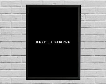 KEEP IT SIMPLE Quote, Motivational poster, Printable poster, Wall art, Instant download, Printable quote, Business wall art, Startup poster