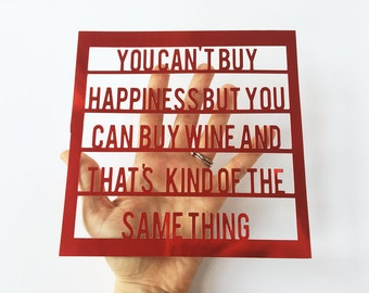 Wine Art / Funny Quote / Fun Gift / Wall Decor / Kitchen Art / Drink Picture / Cool Quote / Gift for Him / Gifts for Her / Wine / UNFRAMED