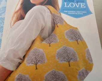 Sew What You Love Book by Tanya Whelan Patterns Attached Read Twice