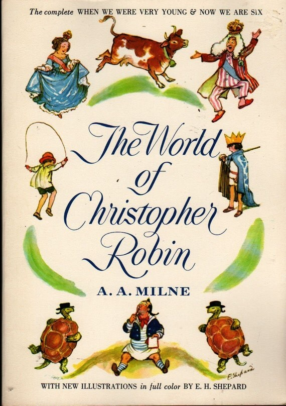 The World of Christopher Robin - A. A. Milne - E. H. Shepard - 1958 - Vintage Kids Book