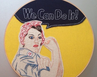 """FALL SALE we can do it  - hand drawn and embroidered """"rosie the riveter"""" wall hanging"""