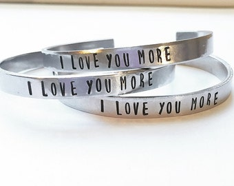 I Love You More Hand Stamped Cuff Bracelet - Silver, Aluminum