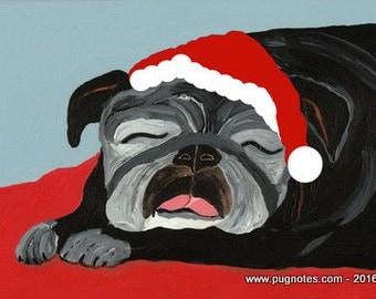 Holiday Pug Cards - Sleeping Black Pug waiting for Santa