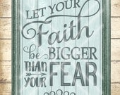 Let Your Faith Be Bigger Than Your Fear SVG Cutting File - word art typography - svg, dfx, png and jpg files available for instant download