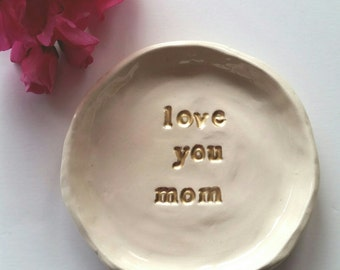 Mother's Day Gift For Mom Ceramic Trinket Dish, Gift Gold Letters, Bridesmaid Gift Jewelry Dish, Birthday Year Round Gift Home Decor.