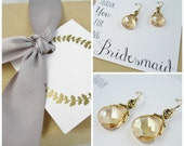 Champagne bridesmaid earrings, bridesmaid gift set, 6 pairs of gold earrings, bridesmaid thank you gift, bridesmaid card, thank you card