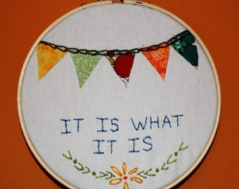 It Is What It Is hoop sampler