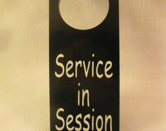 Service in Session Wooden Door Knob Hanger Sign
