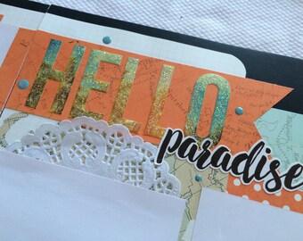 Hello Paradise scrapbook layout, travel scrapbook, beach layout, vacation layout, tropical vacation, cruise layout
