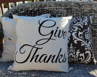 Give Thanks Thanksgiving PIllow Cover 18x18