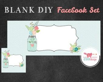 INSTANT DOWNLOAD - DIY Blank Facebook Timeline Cover Set - Premade Facebook Package - Mason Jar Bouquet