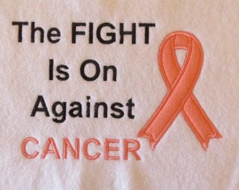 The Fight Is On Against  Cancer Awareness - Custom Cancer Wording Available....