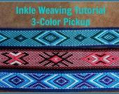 Inkle Weaving Tutorial, 3-Color Pickup, Band Weaving, Fancy Pattern, PDF, Digital Document