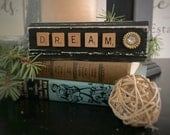 DREAM - reclaimed wood with Scrabble word and vintage button sign cottage decor