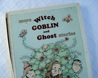 Vintage story book: Witch Goblin and Ghost stories - 1978