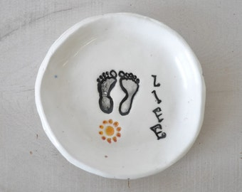 Ceramic Baby Feet dish / choose life /  gift for new mom