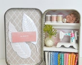Tiny Tin Sewing Room ~ Always Loving You