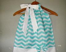 Aqua Chevron  pillowcase dress 3,6,9,12.18 months ,2t,3t,4t,5t,6,7,8,10,12 BOW IS pinned onto dress
