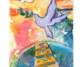 The Whole World is a Narrow Bridge greeting card