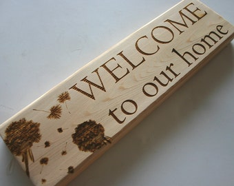 Welcome to our home Cedar Sign Engraved Wood Sign Rustic Wedding Gift House Warming Gift