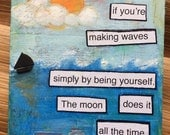 Original art Mixed Media Painting - subject: being strong and unique - great teen gift