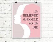 Instant Download Quote Art Print, She Believed She Could So She Did Inspirational Quote, Pink Art Print, Text Quote, Women Gift 8x10