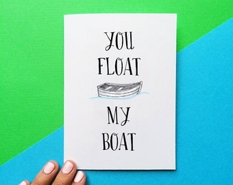 funny valentine card you float my boat anniversary card quote card wedding card thinking of you nautical wedding decor romantic card for him