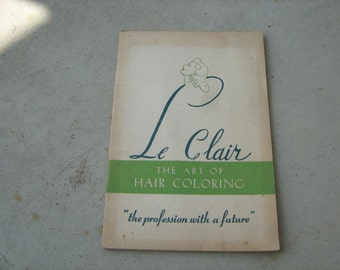 Original 1941 Le clair the art of hair coloring book