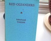Red Oleanders by Rabindranath Tagore 1962  Symbolic Drama on Unscrupulous Capitalism Nobel Prize Winner from India Newly Translated  2008