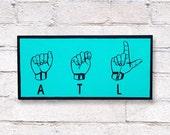 ATL Sign Language Sign