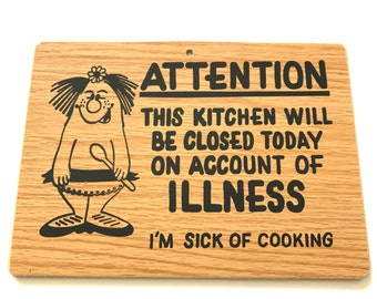 Vintage Sign Kitchen Closed Funny Cartoon Character Gag Gift Camper Trailer