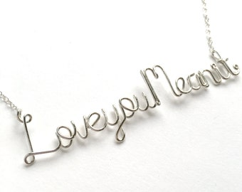 Love You Mean it Necklace. Sterling Silver Love necklace.