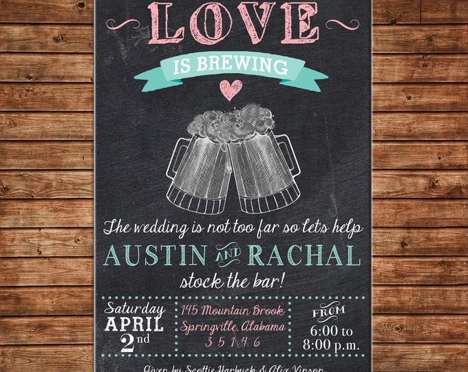 Love Brewing Beer Stock the Bar Cheers Engagement Wedding Bride Groom Shower Party Invitation - DIGITAL FILE