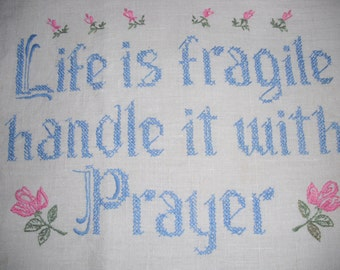 LIFE is FRAGILE -Cross stitched embroidered  LINEN Panel 14 1/2 x 11 1/2 Inches - Vintage Ready to Frame and Display - Retro
