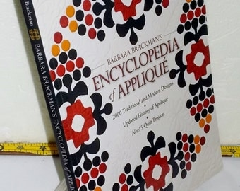 Applique  ENCYCLOPEDIA OF APPLIQUE, Breckman, 2000 Designs, History of Applique, 5 Projects, Names, Types, Time Period, Foundation Rose,