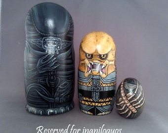 Reserved for inaniloquos Alien vs Predator Nesting Dolls 3 piece wooden horror sci fi creatures