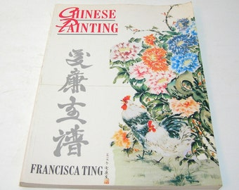 Chinese Painting By Francisca Ting, Vintage Art Book